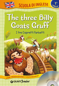 THREE BILLY GOATS GRUFF-I TRE CAPRETTI F