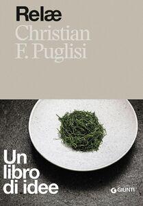 Libro Relae. Un libro di idee Christian F. Puglisi 0