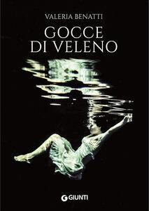 Libro Gocce di veleno Valeria Benatti
