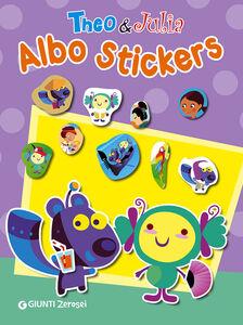 Libro Theo & Julia. Albo stickers. Con adesivi Francesca Pellegrino