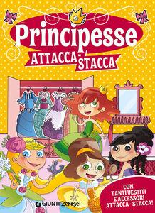 Foto Cover di Principesse attacca-stacca. Con adesivi, Libro di Martina Boschi, edito da Giunti Junior