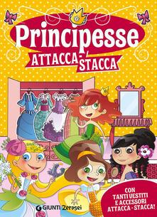 Principesse attacca-stacca. Con adesivi.pdf