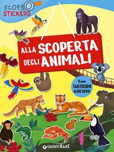 Libro Alla scoperta degli animali. Con adesivi Francesca Pellegrino