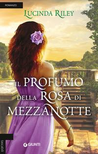 Il profumo della rosa di mezzanotte - Riley Lucinda - wuz.it