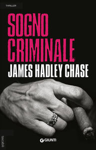 Libro Sogno criminale James Hadley Chase