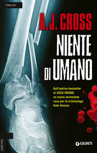 Foto Cover di Niente di umano, Libro di A. J. Cross, edito da Giunti Editore