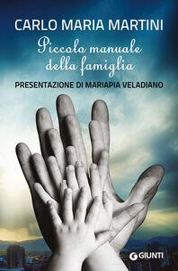 Libro Piccolo manuale della famiglia Carlo Maria Martini