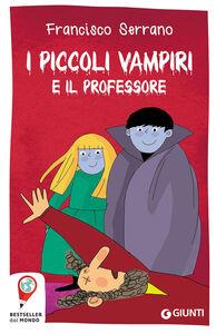Libro I piccoli vampiri e il professore Francisco Serrano
