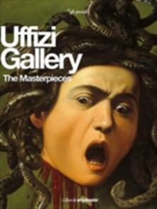 The Uffizi Gallery. The Masterpieces. Ediz. illustrata - Gloria Fossi - copertina