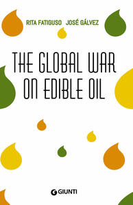 Theglobal war on edible oil