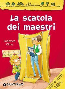 Foto Cover di La scatola dei maestri, Libro di Lodovica Cima, edito da Giunti Kids