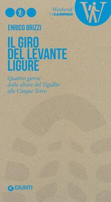 Il giro del Levante ligure. Quattro giorni dalle alture del Tigullio alle Cinque Terre.pdf
