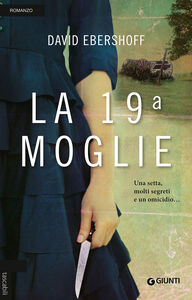 Foto Cover di La 19ª moglie, Libro di David Ebershoff, edito da Giunti Editore