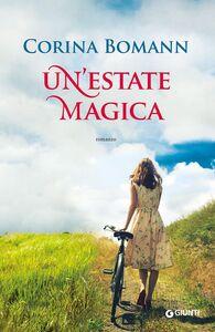 Foto Cover di Un' estate magica, Libro di Corina Bomann, edito da Giunti Editore