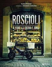 Roscioli. Il pane, la cucina e Roma