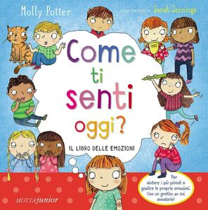 Libro Come ti senti oggi? Molly Potter , Sarah Jennings