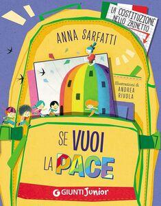 Foto Cover di Se vuoi la pace, Libro di Anna Sarfatti, edito da Giunti Junior