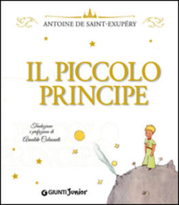 Il Piccolo Principe. Ediz. lusso