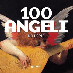 Libro 100 angeli nell'arte