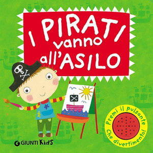 Libro I pirati vanno all'asilo. Libro sonoro Li Amanda , Melanie Williamson