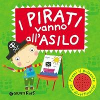 I I pirati vanno all'asilo. Libro sonoro