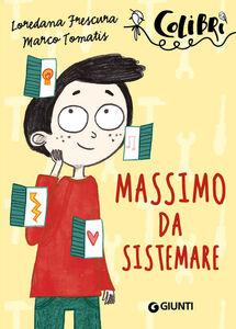 Libro Massimo da sistemare Loredana Frescura , Marco Tomatis