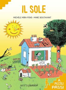 Foto Cover di Il sole a piccoli passi, Libro di Michel Mira Pons, edito da Motta Junior