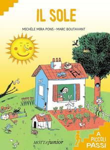 Libro Il sole a piccoli passi Michel Mira Pons