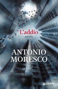 Libro L' addio Antonio Moresco