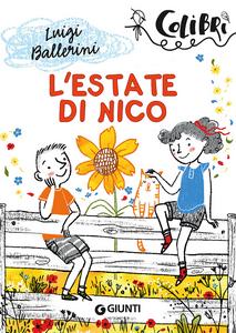 Libro L' estate di Nico Luigi Ballerini