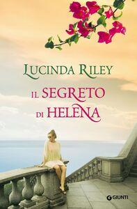 Libro Il segreto di Helena Lucinda Riley