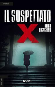 Libro Il sospettato X Keigo Higashino