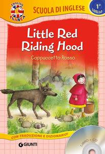 Foto Cover di Little Red Riding Hood-Cappuccetto Rosso. Con CD Audio, Libro di  edito da Giunti Junior