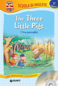 Foto Cover di The three little Pigs-I tre porcellini. Con CD Audio, Libro di  edito da Giunti Junior