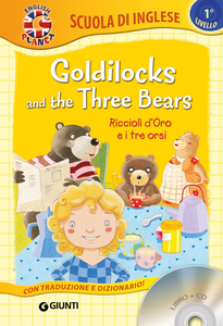 Libro Goldilocks and the three bears-Riccioli d'oro e i tre orsi. Con CD Audio