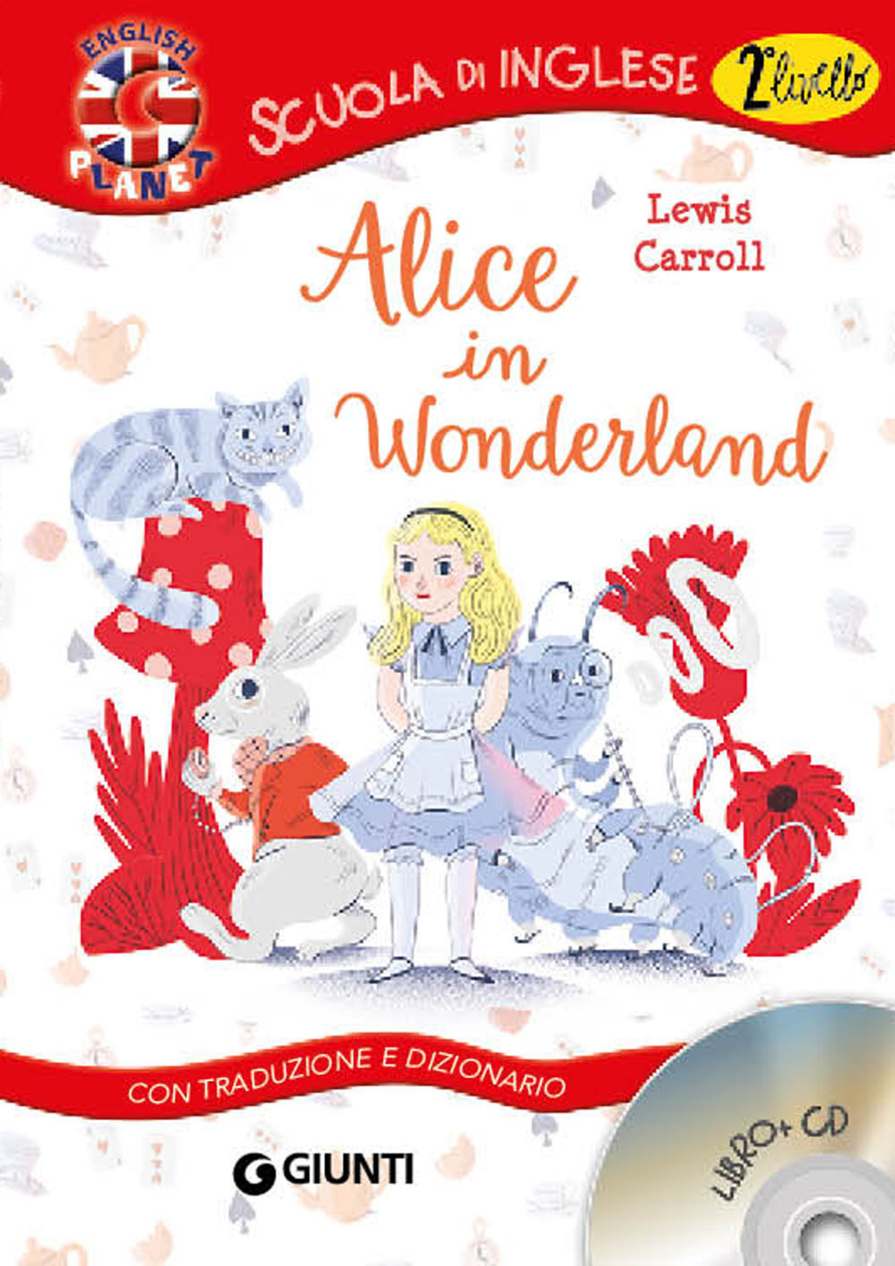 Alice in Wonderland. Con tr...