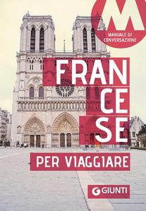 Libro Francese per viaggiare. Manuale di conversazione