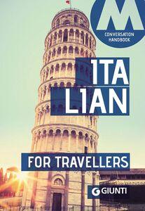 Foto Cover di Italian for travellers. Conversation Handbook, Libro di  edito da Giunti Editore