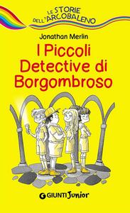 Libro I piccoli detective di Borgombroso Jonathan Merlin