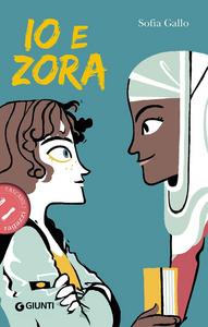 Libro Io e Zora Sofia Gallo 0