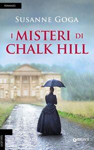 Libro I misteri di Chalk Hill Susanne Goga