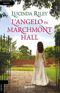 Foto Cover di L' angelo di Marchmont Hall, Libro di Lucinda Riley, edito da Giunti Editore