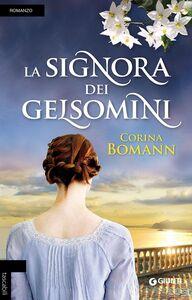 Libro La signora dei gelsomini Corina Bomann