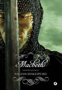 Libro Macbeth. Ediz. integrale William Shakespeare