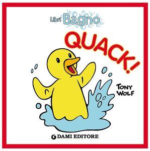 Libro Quack! Tony Wolf , Anna Casalis