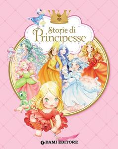 Libro Storie di principesse Paola Mulazzi