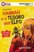 Libro Hannah e il tesoro dell'elfo. Primo livello. Fun reading Stéphanie Benson