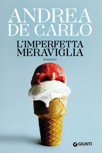 L' imperfetta meraviglia - De Carlo Andrea - wuz.it