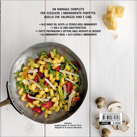 Manuale degli abbinamenti. Armonie del gusto, ideali contrasti fra vino e cibo - Giuseppe Vaccarini - 7