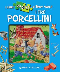 I tre porcellini. Con 4 puzzle